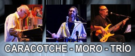 Caracotche - Moro - Trío